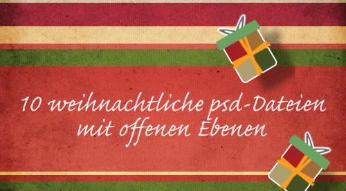 10 weihnachtliche PSD-Dateien mit offenen Ebenen « print24 Blog